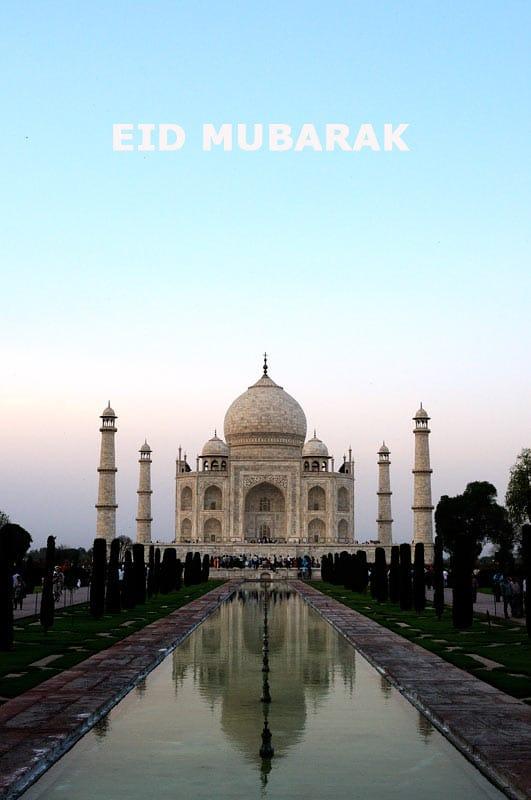 Eid-Mubarak | Photo of Taj Mahal